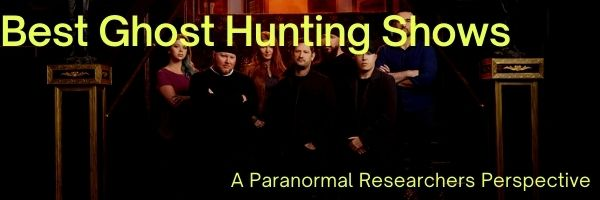 Best Ghost Hunting Shows
