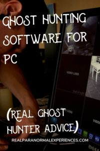Ghost Hunting Software
