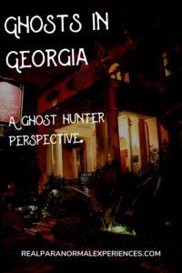 Ghosts in Georgia