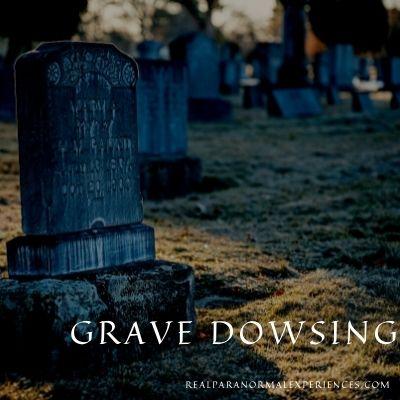 Grave Dowsing