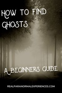 How to Find Ghosts