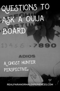 List of Questions to Ask a Ouija Board
