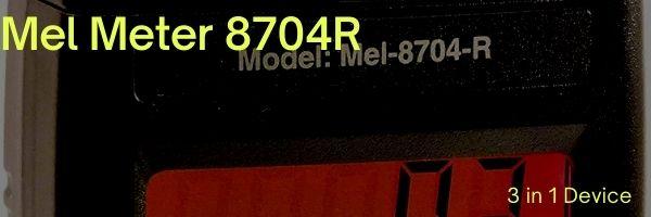 Mel Meter 8704R Review