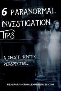Paranormal Investigation Tips