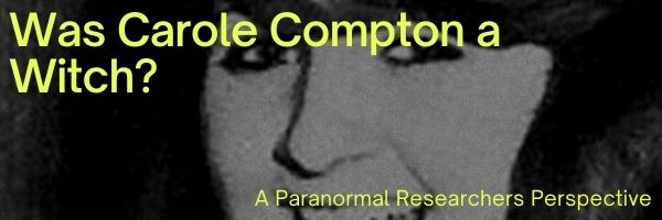 Was Carole Compton a Witch