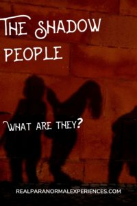 What Are Shadow People