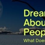 What Does it Mean to Dream About Dead People?
