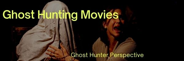Ghost Hunting Movies